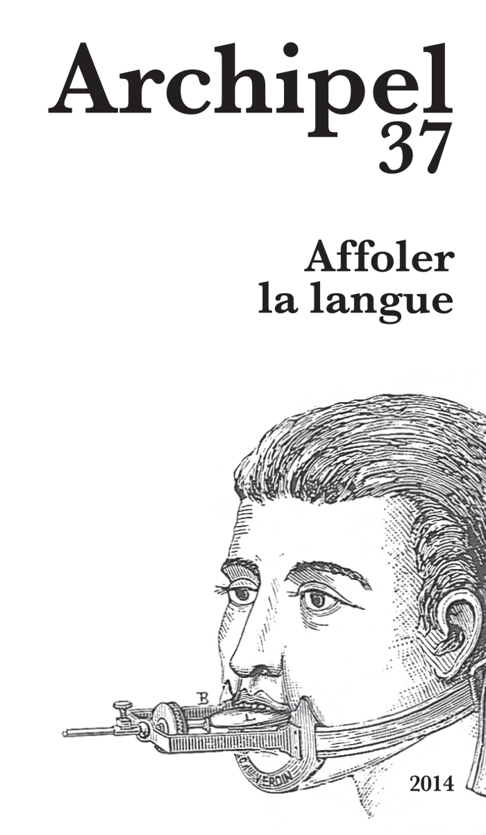 Affoler la langue (Archipel N°37)