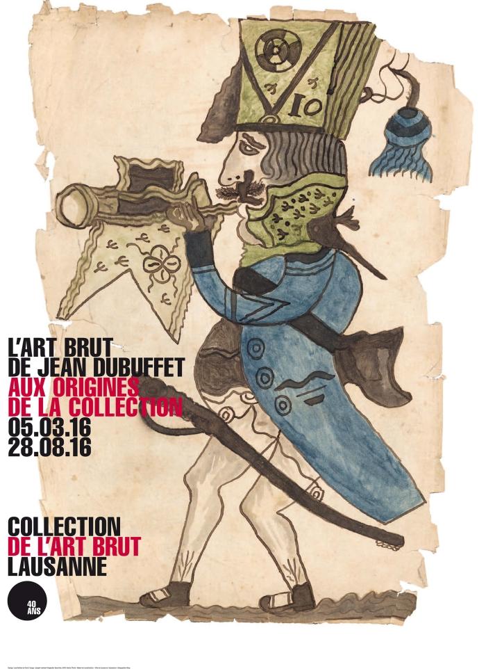 L'Art Brut de Jean Dubuffet, aux origines de la collection - prolongation jusqu'au 25 septembre 2016