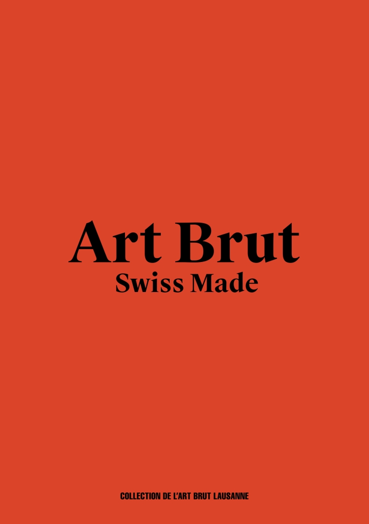 art brut swiss made