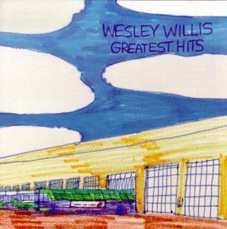 Wesley Willis: Greatest Hits Vol.1