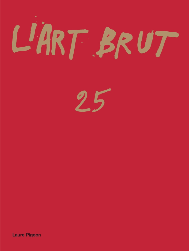 The Art Brut Fascicles Collection