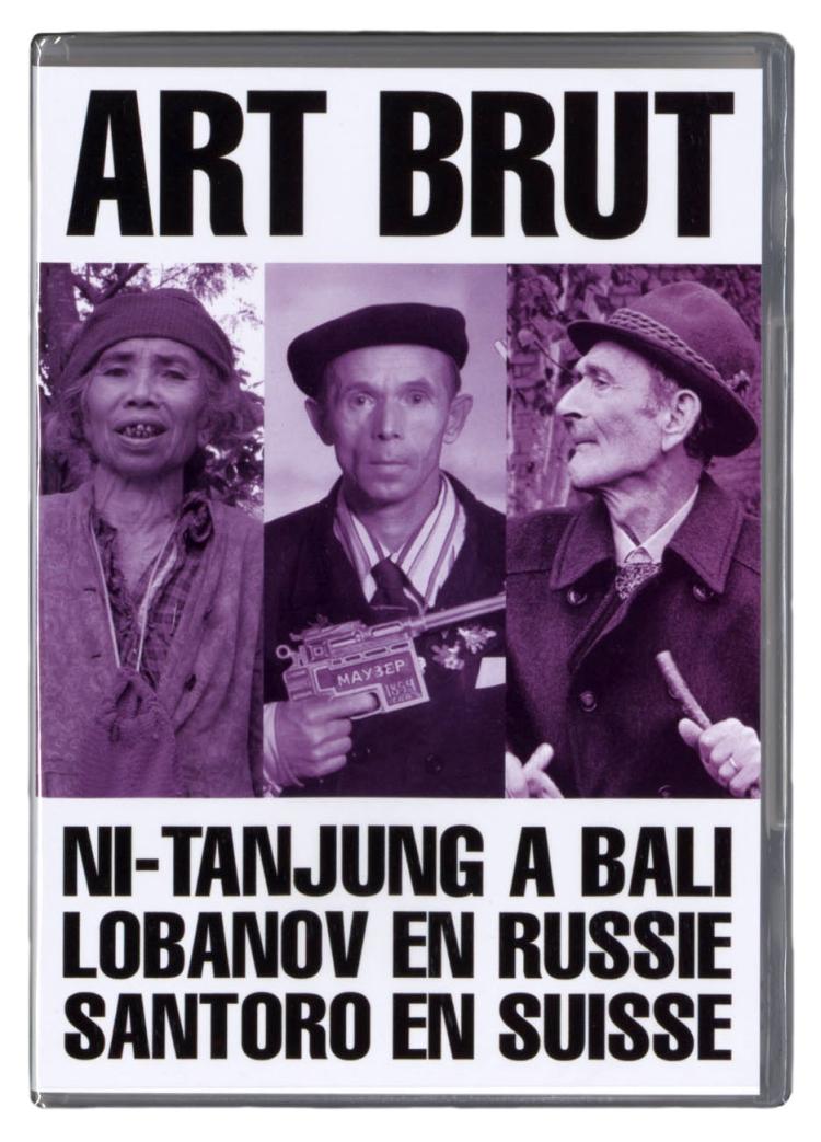 Art Brut: Ni-Tanjung à Bali, Lobanov en Russie, Santoro en Suisse
